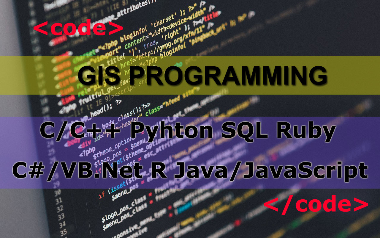 GIS Programming Skills: An Overview | Spatial Post