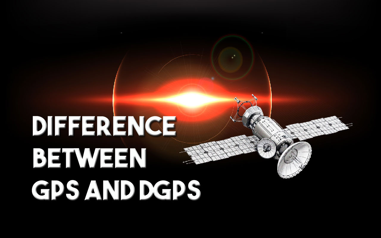 Difference Between GPS and DGPS | Spatial Post
