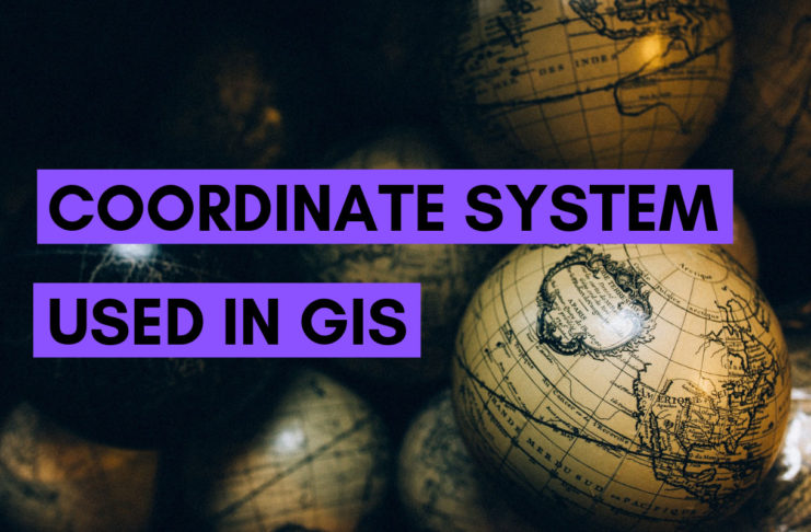 Coordinate System Used In GIS